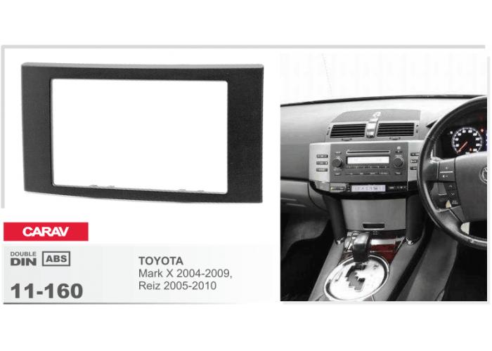 Переходная рамка Carav 11-160 TOYOTA Mark X 2004-2009, Reiz
